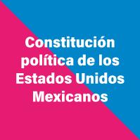 constitucion-politica-de-los-estados-unidos-mexicanos